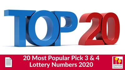 20 Most Popular Pick 3 & Pick 4 Lottery Numbers For 2020