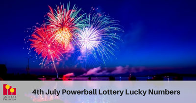 4th July Lucky Powerball Lottery Numbers