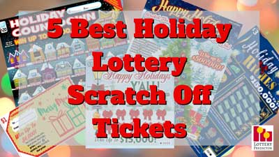 5 Best Holiday Lottery Scratch Off Games