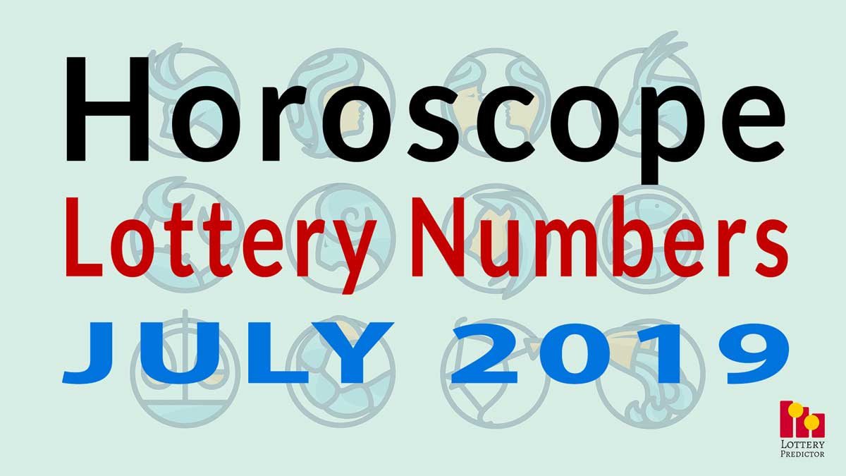 Horoscope Lucky Pick 3 and Pick 4 Numbers For July 2019