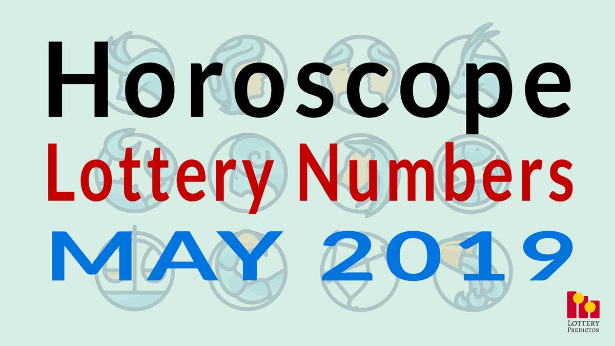 Horoscope Lucky Pick 3 and Pick 4 Numbers For May 2019