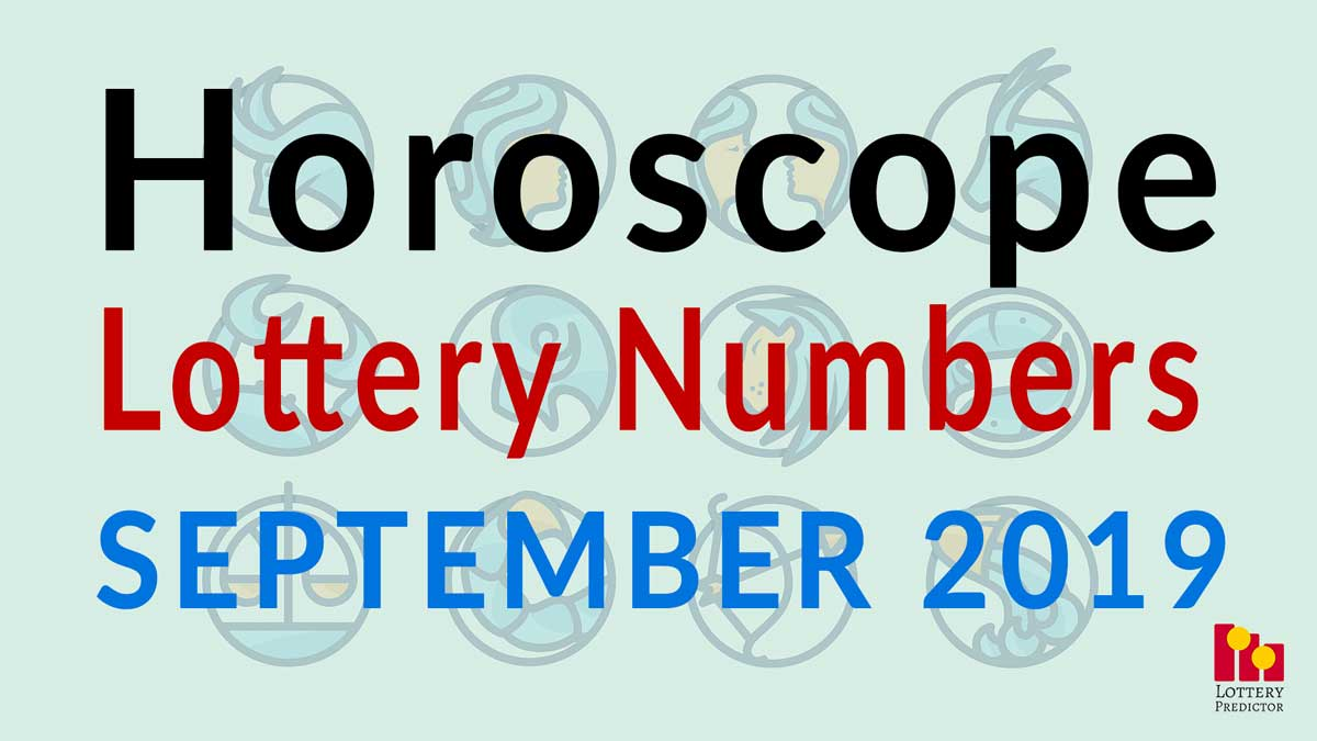 Horoscope Lucky Pick 3 and Pick 4 Numbers For September 2019