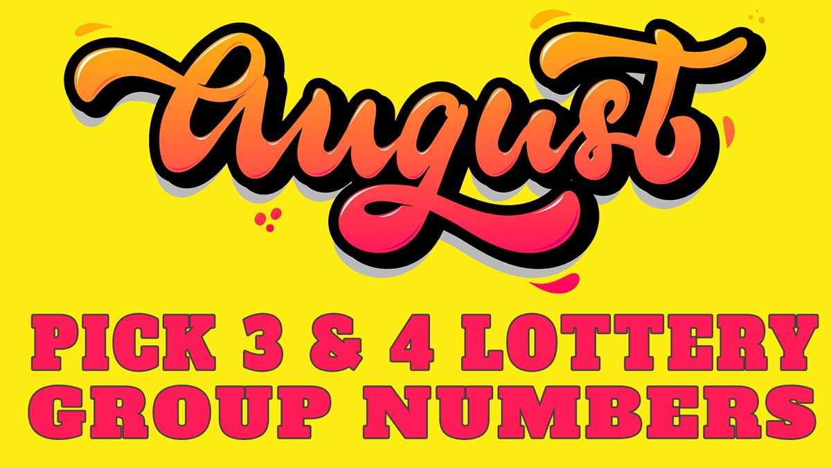 August 2019 Pick 3 & Pick 4 Lottery Group Numbers