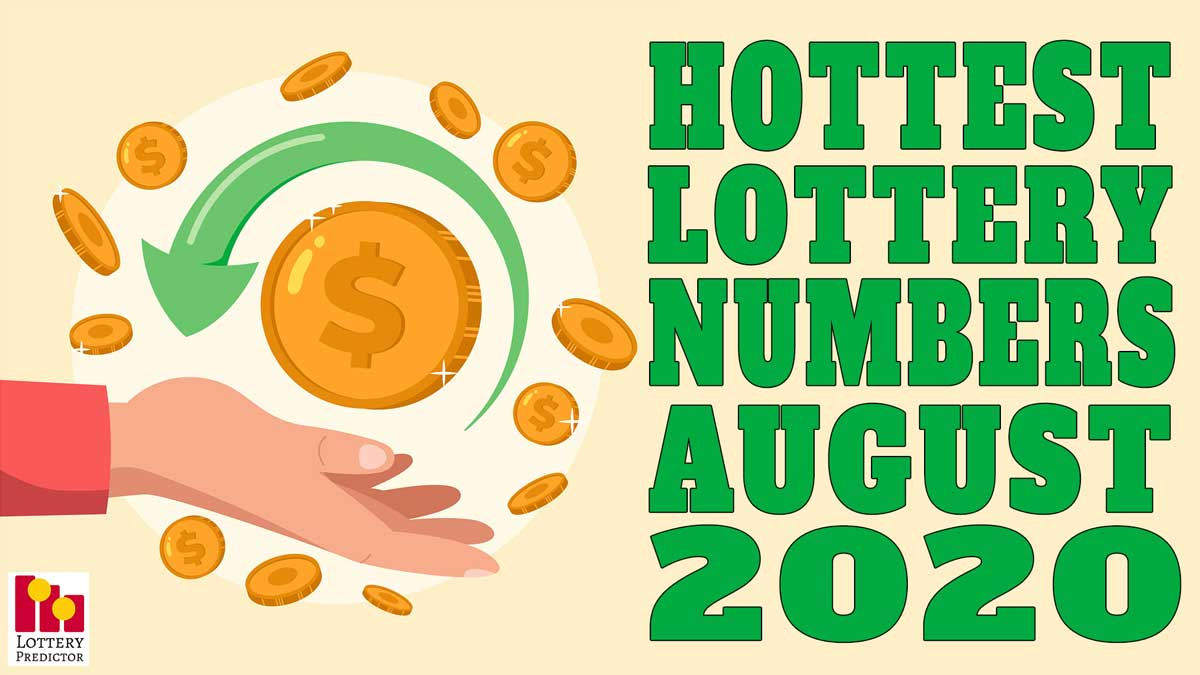20 Hottest Pick 3 & Pick 4 Lottery Numbers For August 2020
