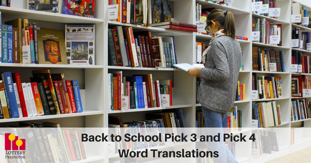 Back to School Pick 3 and Pick 4 Word Translation Lottery Numbers
