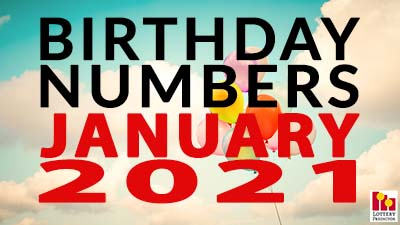 Birthday Lottery Numbers For January 2021
