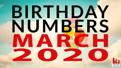 Birthday Lottery Numbers For March 2020