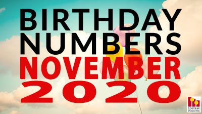 Birthday Lottery Numbers For November 2020