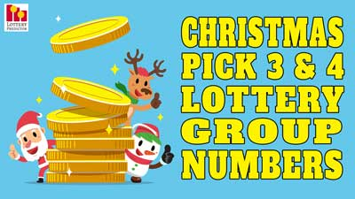 Christmas Pick 3 & Pick 4 Lottery Group Numbers