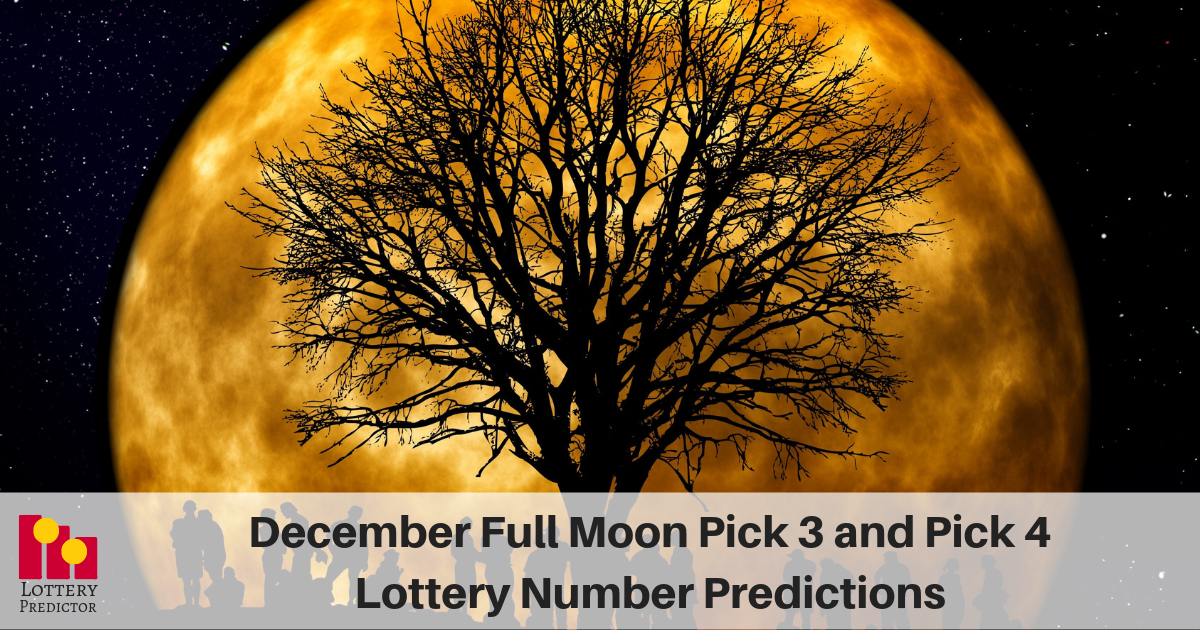 December Full Moon Pick 3 and Pick 4 Lottery Number Predictions