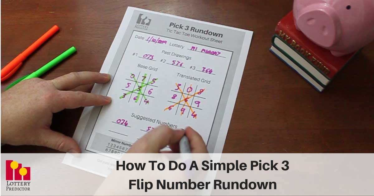 How To Do A Simple Pick 3 Flip Number Rundown