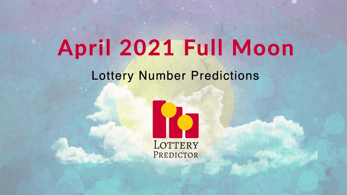 April 2021 Full Moon Lottery Numbers
