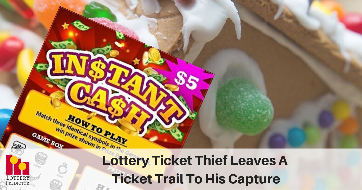 Lottery Ticket Thief Leaves A Ticket Trail To His Capture