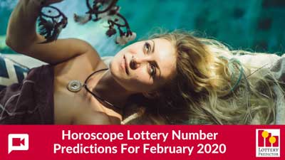 Horoscope Lottery Predictions For February 2020