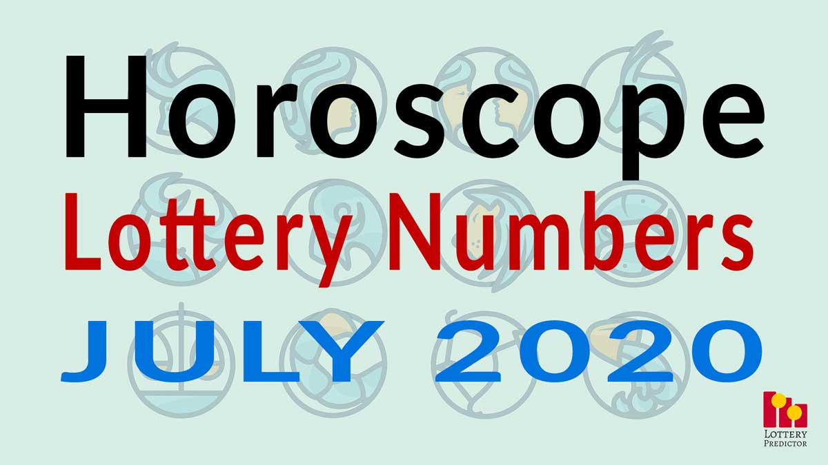 Horoscope Lottery Predictions For July 2020