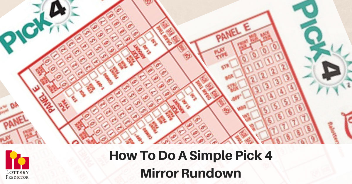 How To Do A Simple Pick 4 Mirror Rundown