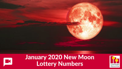 January 2020 New Moon Lottery Numbers