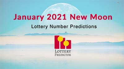January 2021 New Moon Lottery Numbers