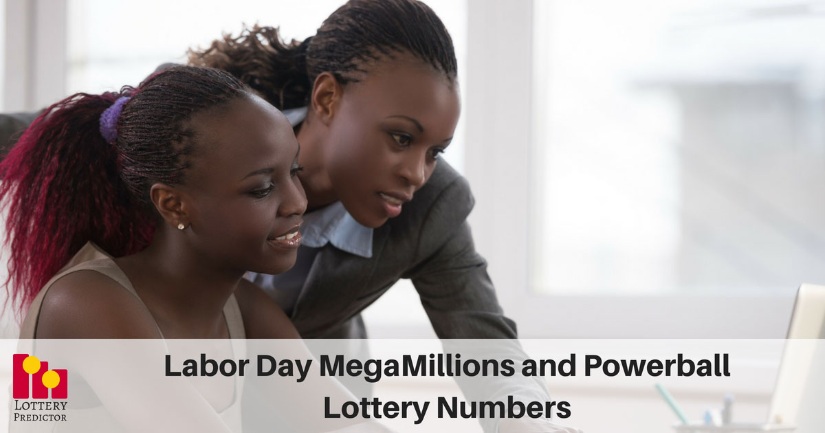 Labor Day MegaMillions and Powerball Lottery Numbers