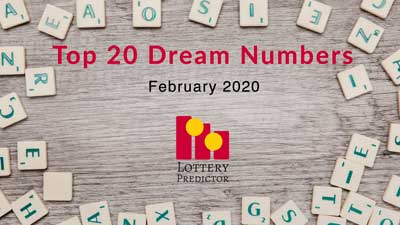 Top 20 Lottery Dream Numbers February 2020