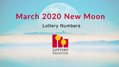 March 2020 New Moon Lottery Numbers