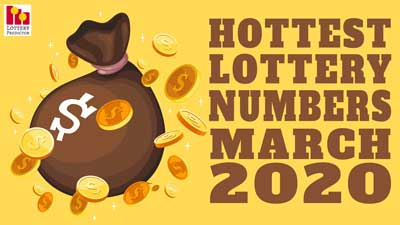 20 Hottest Pick 3 & Pick 4 Lottery Numbers For March 2020