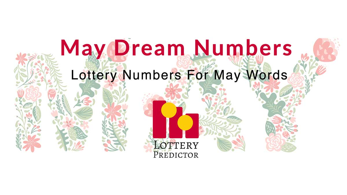May Lottery Dream Numbers