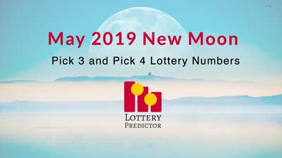 May New Moon Pick 3 and Pick 4 Lottery Number Predictions