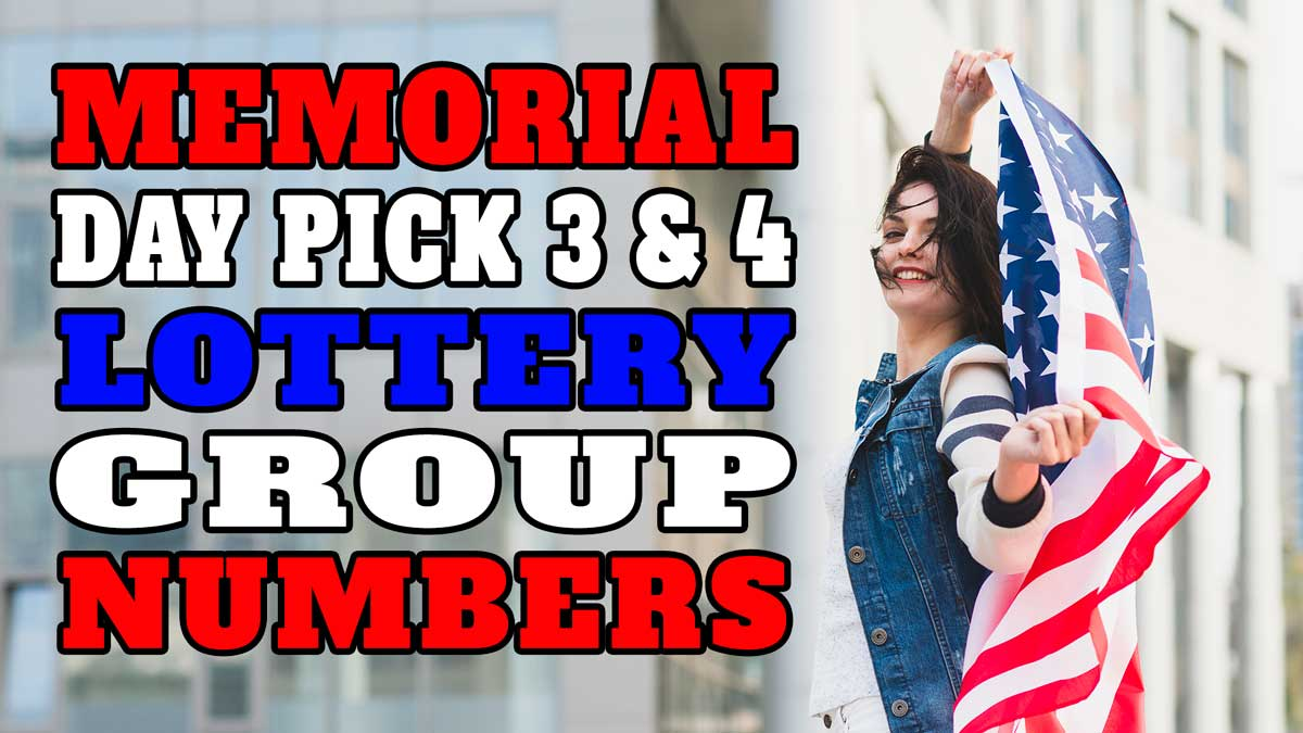 Memorial Day Pick 3 Lottery Group Numbers