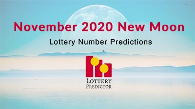 November 2020 New Moon Lottery Numbers