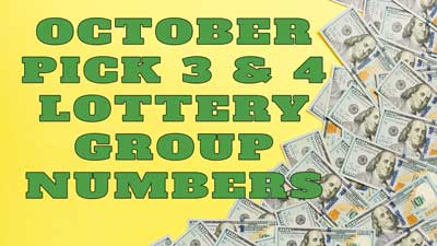 October 2019 Pick 3 & Pick 4 Lottery Group Numbers