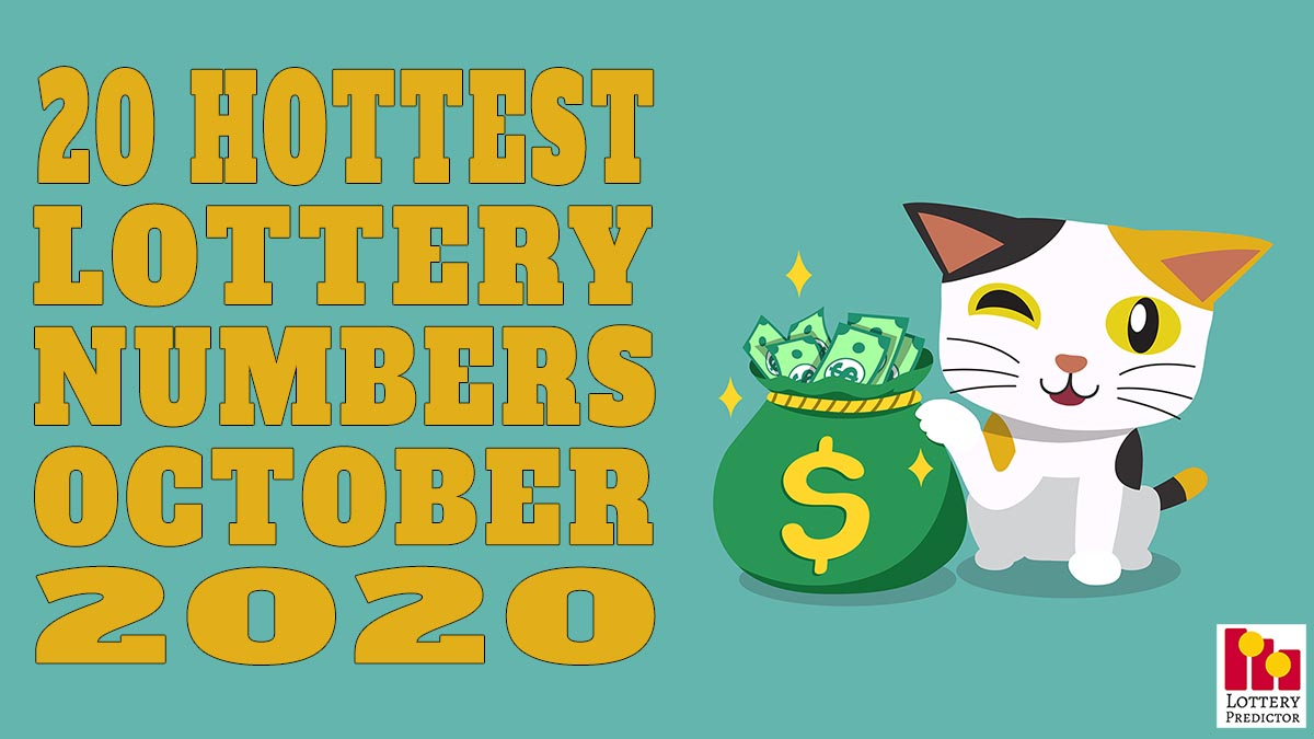 20 Hottest Traveling Lottery Numbers For October 2020