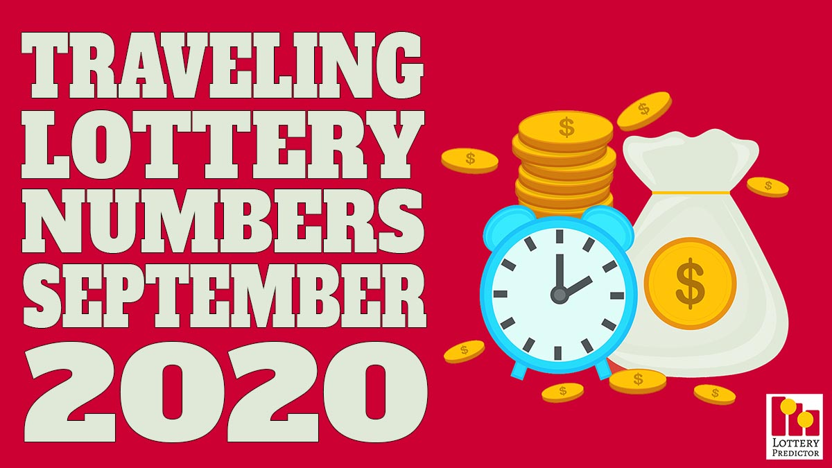 20 Hottest Traveling Lottery Numbers For September 2020