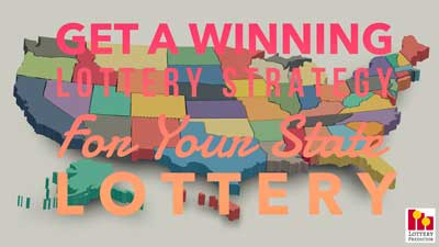 Get A Winning Lottery Strategy For Your State Lottery