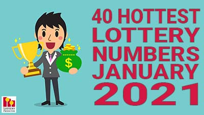 40 Hottest Traveling Lottery Numbers For January 2021