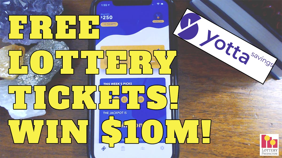 Free Lottery Tickets To Win $10 Million With Yotta savings